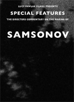 Bearded Man 'Special Features, The Director's Commentary on The Making of Samsonov'