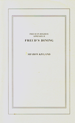'Freud on Holiday, Appendix II, Freud's Dining' by Sharon Kivland